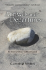 Arrivals and Departures: An Etheric Tribute to Block Island Cover Image