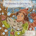 Adventures of a Girl & Her Dog in the Snow Cover Image