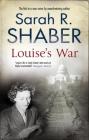 Louise's War: A World War II Novel of Suspense Cover Image