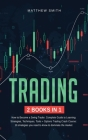 Trading: How to become a Swing Trader. Complete Guide to Learning Strategies, Techniques, Tools+Options Trading Crash Course: 1 Cover Image