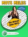 MOTS MELES 100 Grilles 3000 Mots - Les Carnets de Jeux Cocktail Cérébral & Bon Bagay - Gros Caractères: Mots Cachés Adultes ou Senior - Mots Mélangés Cover Image