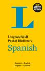 Langenscheidt Pocket Dictionary Spanish: Spanish-English/English-Spanish (Langenscheidt Pocket Dictionaries) Cover Image