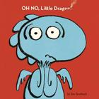 Oh No, Little Dragon! Cover Image
