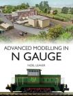Advanced Modelling in N Gauge Cover Image