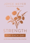 Strength for Each Day: 365 Devotions to Make Every Day a Great Day Cover Image