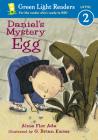Daniel's Mystery Egg (Green Light Readers Level 2) Cover Image