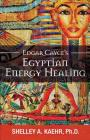 Edgar Cayce's Egyptian Energy Healing Cover Image