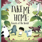 Take Me Home - Forests of the World Cover Image