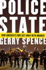 Police State: How America's Cops Get Away with Murder Cover Image