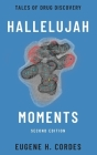 Hallelujah Moments: Tales of Drug Discovery Cover Image