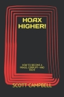 Hoax Higher!: How to Become a Fraud, Corrupt--And Rich! Cover Image