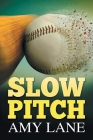 Slow Pitch Cover Image
