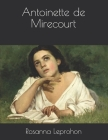 Antoinette de Mirecourt Cover Image