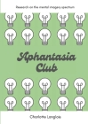 Aphantasia Club: Research on the mental imagery spectrum Cover Image