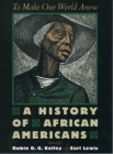 To Make Our World Anew: A History of African Americans Cover Image