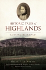 Historic Tales of Highlands: Looking Backward (American Chronicles) Cover Image