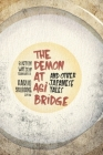 Demon at Agi Bridge and Other Japanese Tales (Translations from the Asian Classics) Cover Image