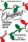 Christmas Program Builder No. 42: Collection of Graded Resources for the Creative Program Planner Cover Image