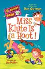 My Weirder School #11: Miss Klute Is a Hoot! Cover Image