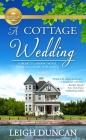 A  Cottage Wedding: A Heart's Landing Novel (A Heart's Landing Novel from Hallmark Pu) Cover Image