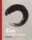 Zen in Japanese Culture: A Visual Journey Through Art, Design, and Life Cover Image