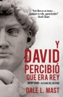 Y David Percibió Que Era Rey Cover Image