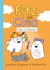 Fitz and Cleo Get Creative (A Fitz and Cleo Book #2) Cover Image