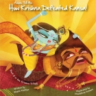Amma Tell Me How Krishna Defeated Kansa!: Part 3 in the Krishna Trilogy! Cover Image