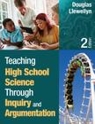 Teaching High School Science Through Inquiry and Argumentation Cover Image