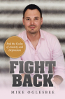 Fight Back: End the Cycles of Anxiety and Depression Cover Image