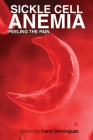 Sickle Cell Anemia: Feeling the Pain Cover Image