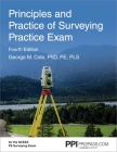 PPI Principles and Practice of Surveying Practice Exam, 4th Edition – Comprehensive Practice Exam for the NCEES PS Surveying Exam Cover Image