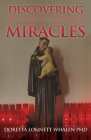 Discovering Saint Anthony: If You Ask For Miracles: Prayers of a Catholic Community in Pittsburgh Cover Image