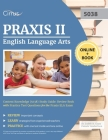 Praxis II English Language Arts Content Knowledge (5038) Study Guide: Review Book with Practice Test Questions for the Praxis ELA Exam Cover Image