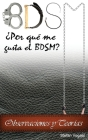 Bdsm: ¿Por qué me gusta el BDSM? Observaciones y Teorías Cover Image