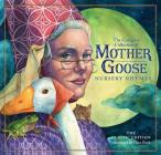 The Classic Collection of Mother Goose Nursery Rhymes (Hardcover): Over 101 Cherished Poems (The Classic Edition) Cover Image