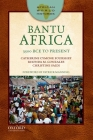 Bantu Africa: 3500 Bce to Present (African World Histories) Cover Image