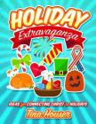 Holiday Extravaganza: Ideas for Connecting Christ to Holidays Cover Image