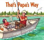 That's Papa's Way Cover Image