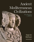 Ancient Mediterranean Civilizations: From Prehistory to 640 CE Cover Image