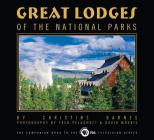 Great Lodges of the National Parks (Companion Book to the PBS Television) Cover Image