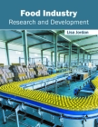 Food Industry: Research and Development Cover Image