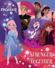 Disney Frozen 2: Stronger Together Cover Image