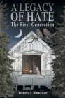 A Legacy of Hate: The First Generation Cover Image