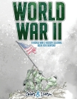 World War II (Color and Learn): A World War 2 History Coloring Book For Everyone! Cover Image