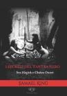 I segreti del Tantra Nero: Sex Magick e Chakra Oscuri Cover Image