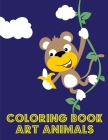 Coloring Book Art Animals: Fun, Easy, and Relaxing Coloring Pages for Animal Lovers Cover Image