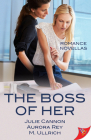 The Boss of Her: Office Romance Novellas Cover Image