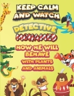 keep calm and watch detective Mohamed how he will behave with plant and animals: A Gorgeous Coloring and Guessing Game Book for Mohamed /gift for Moha Cover Image