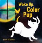 Wake Up, Color Pup Cover Image
